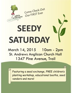 Edible Landscapes Presents SEEDY SATURDAY @ St. Andrews Anglican Church Hall    Trail   British Columbia   Canada